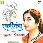 Anuradha Paudwal Rajani Gandha Anuradha Paudwal