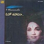 P. Bhanumathi Bhanumathi - Tribute To A Legend