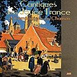 Les Compagnons De La Chanson Cantiques De La Douce France