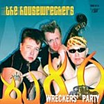 The Housewreckers Wreckers' Party
