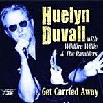 Huelyn Duvall Get Carried Away