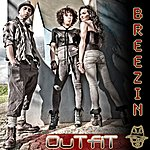 The Outfit Breezin (Single)
