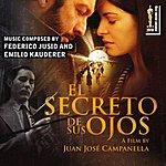 Bulgarian Symphony Orchestra El Secreto De Sus Ojos (The Original Motion Pictures Soundtrack) (The Secret In Their Eyes, By Juan José Campanella)