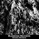 Daniel Menche Bleeding Heavens