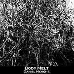 Daniel Menche Body Melt