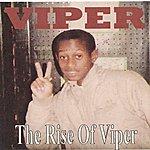 Viper The Rise Of Viper