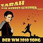 Sarah Wir Werden Gewinnen / The Best