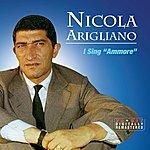 "Nicola Arigliano I Sing ""ammore"""