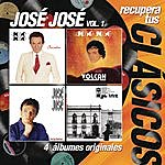 José José Recupera Tus Clásicos - José José/Secretos Vol.1