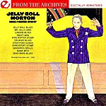 Jelly Roll Morton King Porter Stomp - From The Archives (Digitally Remastered)
