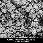 Daniel Menche Concrushing Beasts