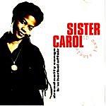 Sister Carol Dread Natty Congo B\W Herbal Affair