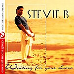 Stevie B. Waiting For Your Love/Take My Hand