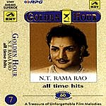 Ghantasala Golden Hour - N.t.rama Rao - All Time Hits