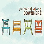 Downhere You're Not Alone (Single)