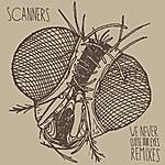 Scanners We Never Close Our Eyes Remixes