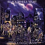Blackmore's Night Under A Violet Moon