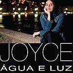 Joyce Agua E Luz