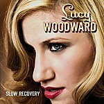 Lucy Woodward Slow Recovery (Single)