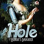 Hole Nobody's Daughter (Bonus Track) (Edited)