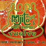 Johnny Hernandez Vuelve (5-Track Maxi-Single)