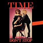 Time Don't Stop (Single)