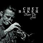 Chet Baker Chet Baker Knew The Jazz