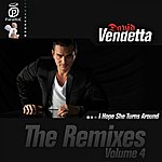 David Vendetta I Hope She Turns Around (The Remixes, Vol. 4)