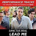Sanctus Real Lead Me (Premiere Performance Plus Track)