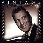 Ferlin Husky Vintage Collections