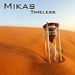 Mikas Timeless