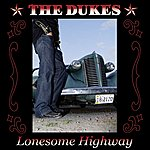 The Dukes Lonesome Highway