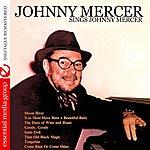 Johnny Mercer Sings Johnny Mercer (Digitally Remastered)