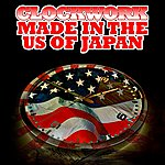 Clockwork Made In The Us Of Japan (Digitally Remastered)