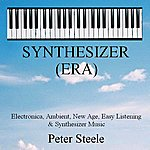 Peter Steele Synthesizer (Era) - Electronica, Ambient, New Age, Easy Listening & Synthesizer Music