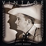 Jimmy Wakely Vintage Collections