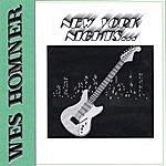 Wes Homner New York Nights & Tennesse Dreams