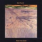 Dan Pound Rock Into Sand