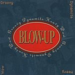 Blow-Up Groovy Dynamite Heavy Wow