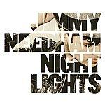 Jimmy Needham Nightlights (Deluxe Edition)