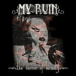 My Ruin The Horror Of Beauty
