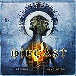 Diecast Internal Revolution