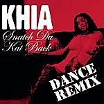 Khia Snatch Da Kat Back (Vicious Vic Club Mix) (3-Track Maxi-Single)