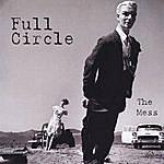 Full Circle The Mess