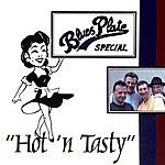 Blues Plate Special Hot 'n Tasty