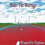 Bluesville Station Ridin' The Warrego