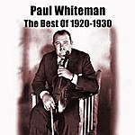 Paul Whiteman The Best Of 1920-1930