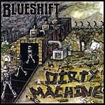 Blue Shift Dirty Machine