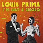 Louis Prima I'm Just A Gigolo