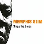 Memphis Slim Memphis Slim Sings The Blues